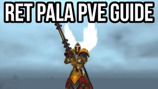 Quick Retribution Paladin PvE Guide (2.4.3) [WoW TBC]