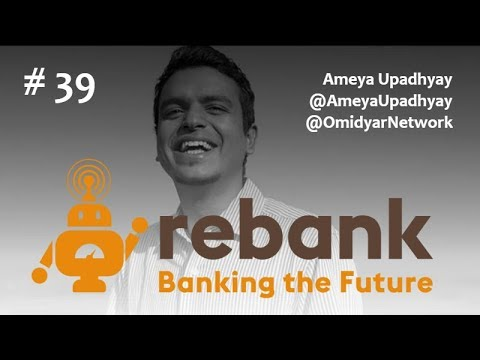 Episode 39: The Omidyar Network on Fintech, Financial Inclusion and Social Impact