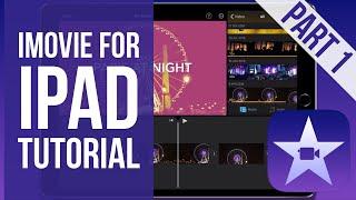 iMovie for iPad Tutorial Part 1