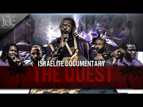 IUIC: Full Documentary: The Quest To Wake Up The 12 Tribes!!!!