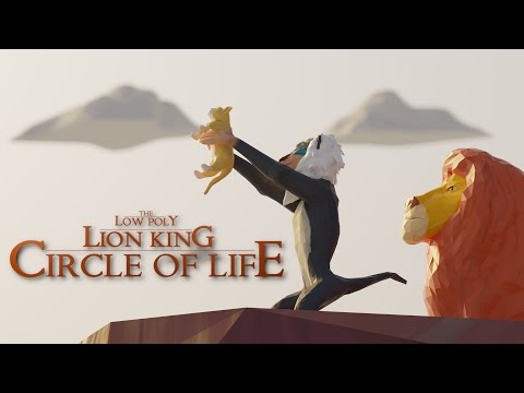 The Low Poly Lion King - Circle Of Life | Fan Film | Animated Short Film By Dharma