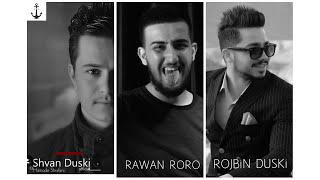 (Rawan RoRo) feat (shavn duski)  new  2017( bewo bewo )