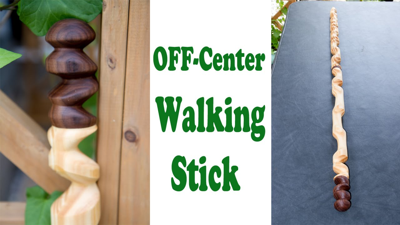 Off-Center Walking Stick - YouTube