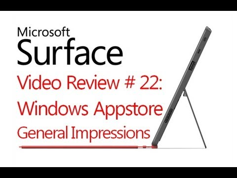 Review # 22: App Store Guide And Impressions - Microsoft Windows Surface RT (Windows 8)
