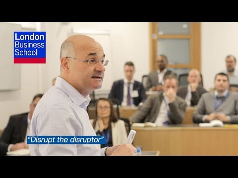 Don't fear disruption | London Business School
