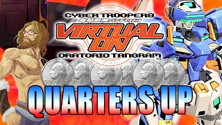 QUARTERS UP! Virtual On - Oratorio Tangram  (Episode 4)