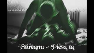 Stireanu - Piesa ta