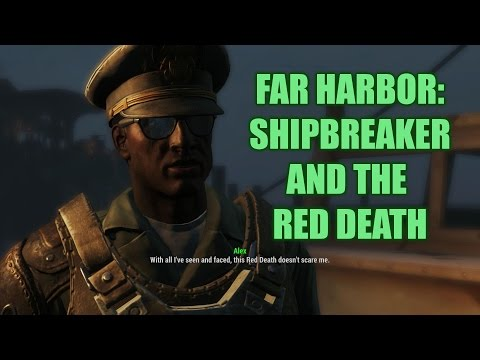 Let's Play Fallout 4, Revamped Survival Mode Ep 60: Shipbreaker and the Red Death