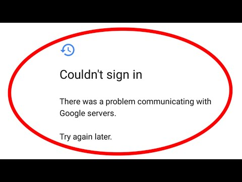 How to fix Couldn't sign in-There was a problem communicating with Google servers