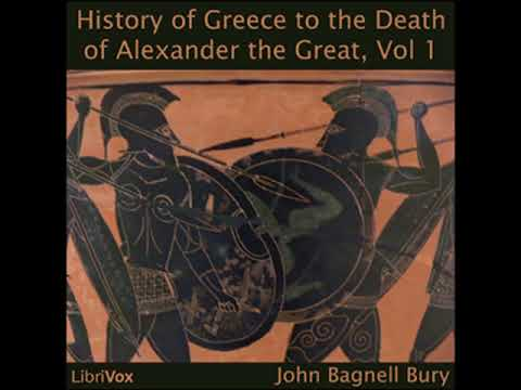 A History of Greece to the Death of Alexander the Great, Vol I by John Bagnell BURY Part 1/3