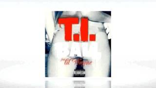 """T.I. """"Ball"""" feat Lil Wayne"""