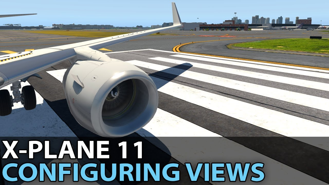 Configuring Views in X-Plane 11