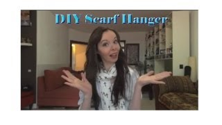 Diy - Super Easy Do It Yourself Scarf Hanger
