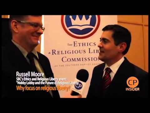 Russell Moore on Religious Freedom,Ethics and Religious Liberty Commission President