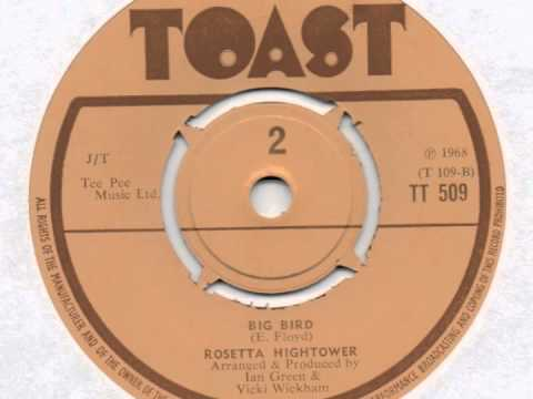 Rosetta Hightower - Big Bird (Toast 1968)