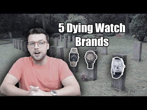 ⌚ 5 Dying Watch Brands 😢