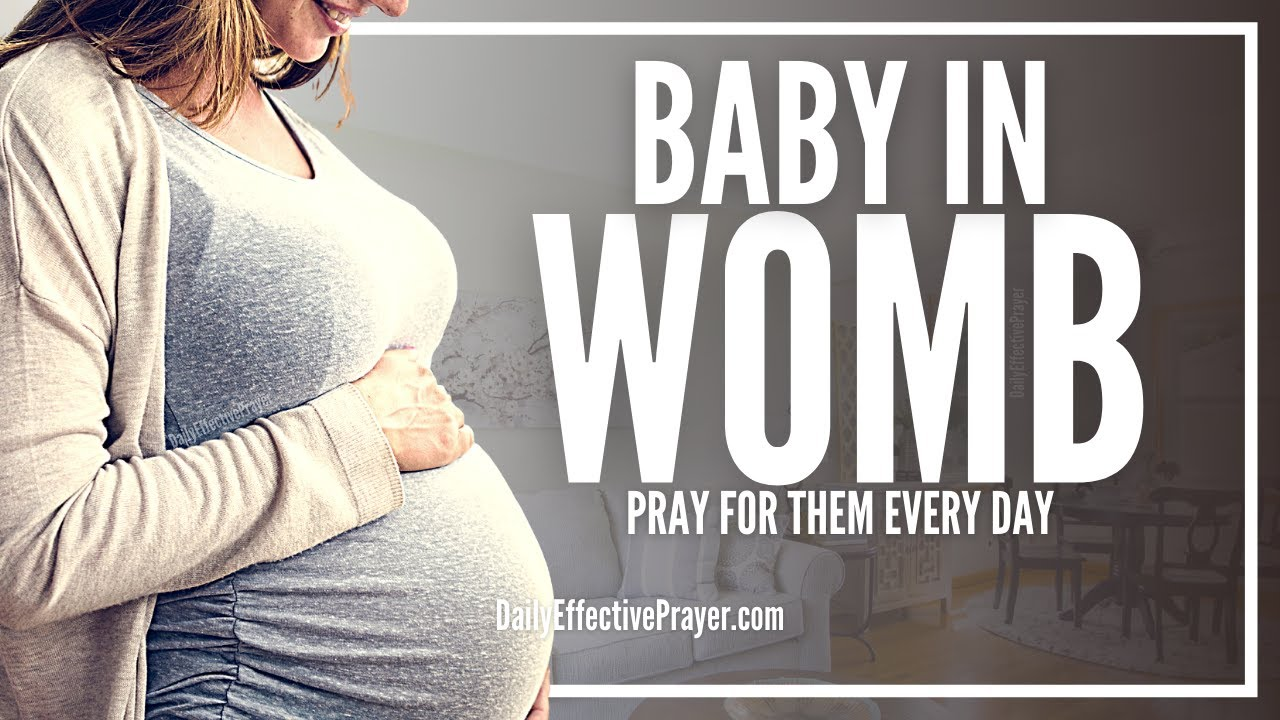 Prayer For Baby In Womb   Pray For Baby In Womb Right Now