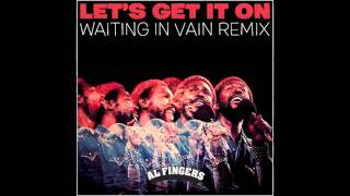 Marvin Gaye/Bob Marley - Let's Get It On (Waiting In Vain Remix)