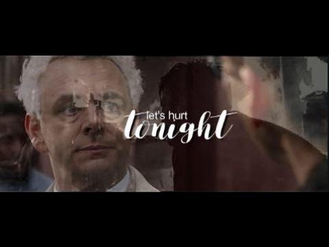 Crowley & Aziraphale | Let's hurt tonight