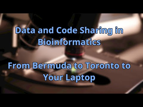 Data and Code Sharing in Bioinformatics: From Bermuda to Toronto to Your Laptop