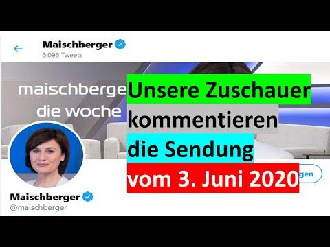 MEDIENKRITIK - Unsere Zuschauer zu Maischberger am 3.6.2020