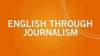 Learn English through Journalism