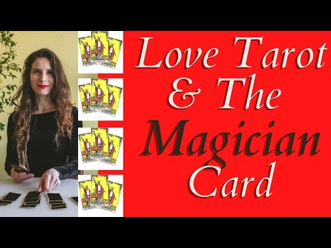 Love Tarot and The Magician Card ❤ Learn All His Tricks!