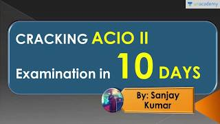 How To Crack IB ACIO II in 10 Days by Sanjay Kumar (Ex Indian Army)