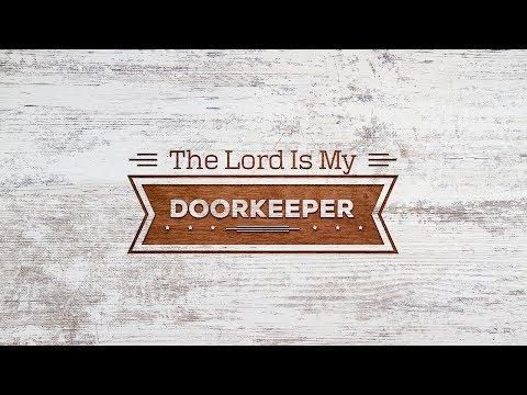 """""""The Lord is My Doorkeeper"""" with Jentezen Franklin"""