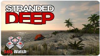 Stranded Deep [HD+] 001 Ein Mann Eine Insel