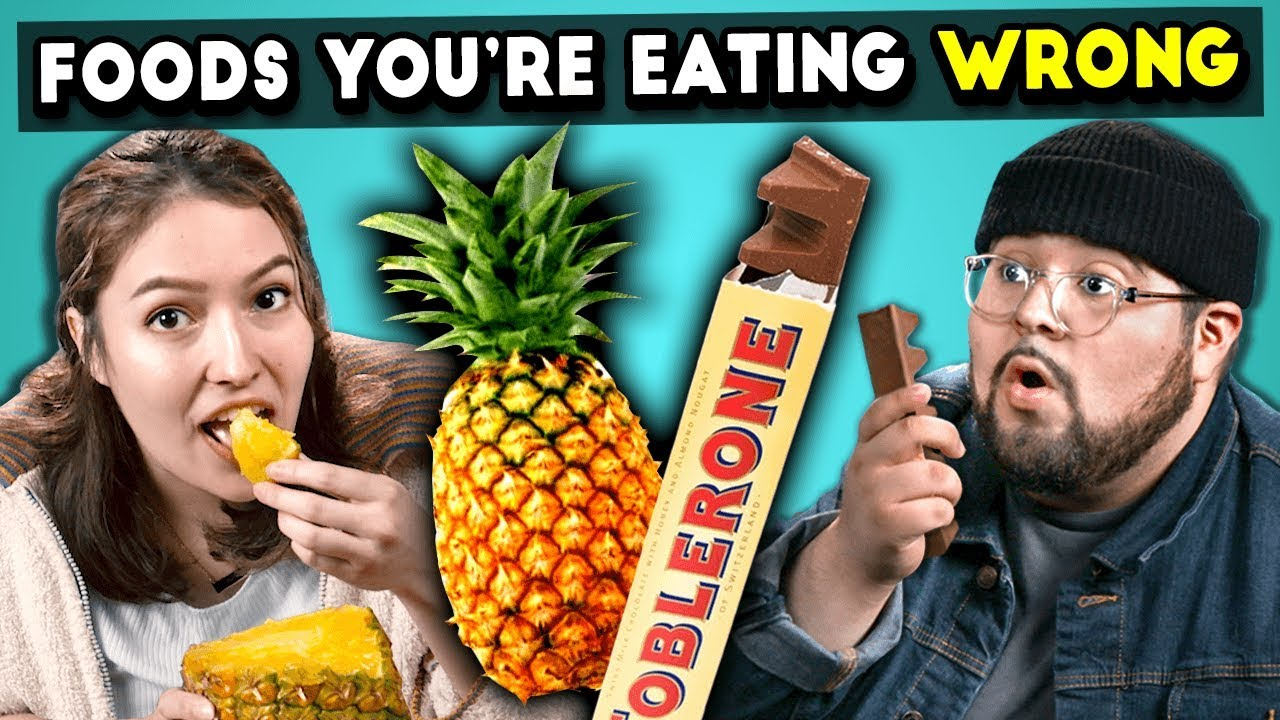 5 Foods You're Eating Wrong | The 10s