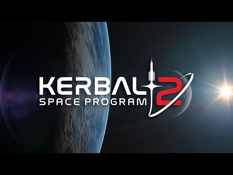 Kerbal Space Program 2 will take flight in 2020—here's the first trailer