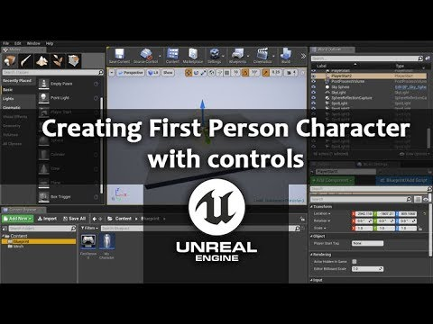 Unreal Engine 4 - Creating First Person Character controls