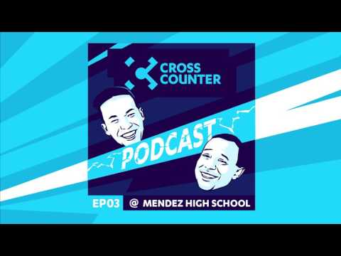 Cross Counter Podcast  Episode 3: Gootecks at Mendez High School