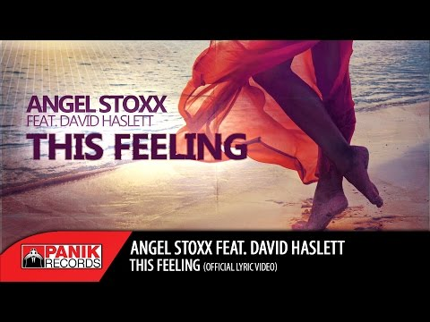 Angel Stoxx - This Feeling feat. David Haslett (Original Radio Edit)   Official Lyric Video