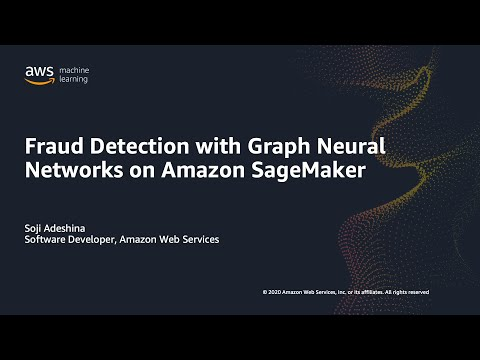 Fraud Detection in Financial Transaction Networks with Amazon SageMaker - Webinar