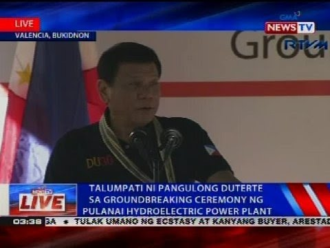 Talumpati ni Pangulong Duterte sa groundbreaking ceremony ng Pulanai Hydroelectrict Power Plant