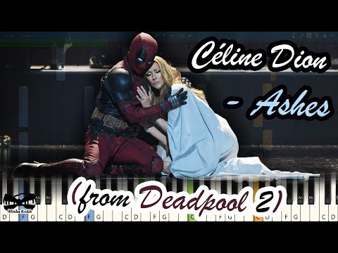Céline Dion - Ashes (from Deadpool 2) [Piano Tutorial | Sheets | MIDI] Synthesia