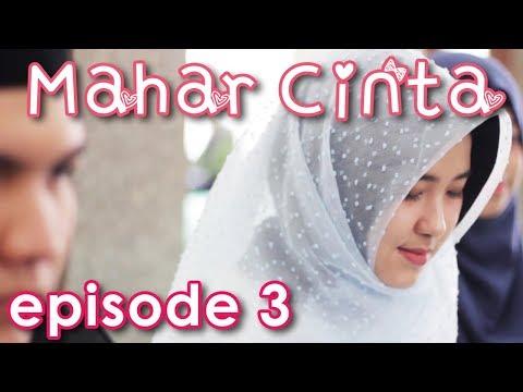 MAHAR CINTA Eps 3 (FINAL) - Web Series Inspirasi