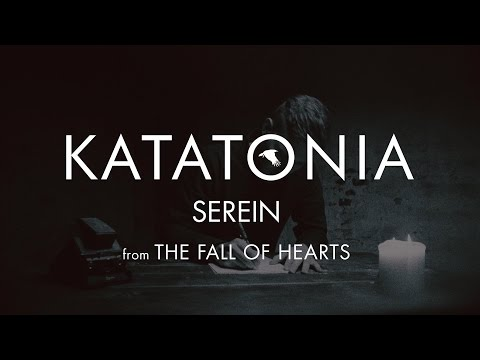 Katatonia - Serein (lyrics video) (from The Fall of Hearts)