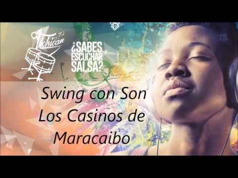 Swing con Son     Los Casinos de Maracaibo