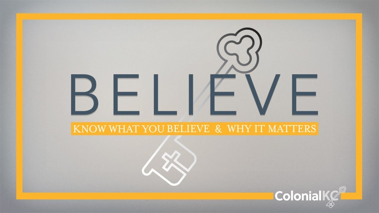 Sunday, October 21, 2018 - BELIEVE - How Does God Accomplish His Purposes?