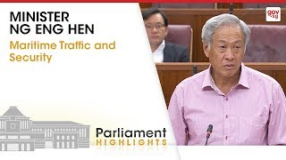 Minister Ng Eng Hen on maritime traffic and security
