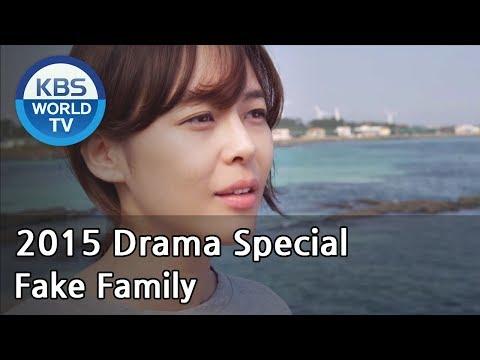 Fake Family | 짝퉁 패밀리 [2015 Drama  Special / ENG / 2015.10.24]