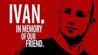 SAD BUT TRUE: IVAN. IN MEMORY OF OUR FRIEND. (subs: EN-GER-FRA-ITA-ESP and many more).