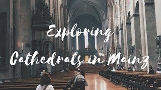 Exploring Cathedrals in Mainz