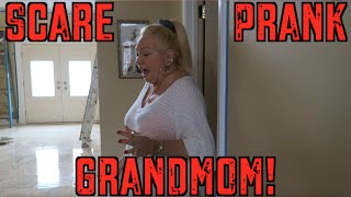 SCARE PRANK ON GRANDMOM!