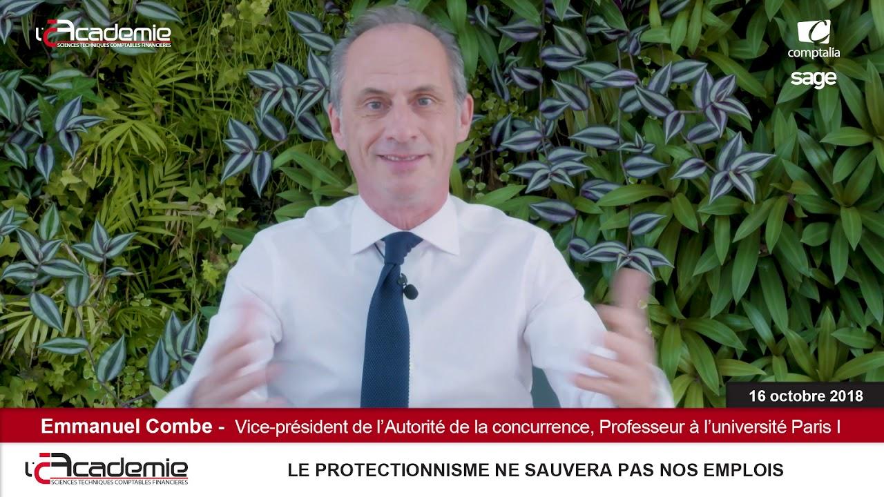 Les Entretiens de l'Académie : Emmanuel Combe // Le protectionnisme ne sauvera pas nos emplois