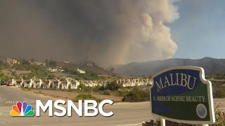 3 Wildfires Ravaging California, Destroying Homes | Velshi & Ruhle | MSNBC