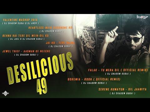 DJ Shadow Dubai | Desilicious 49 | Audio Jukebox